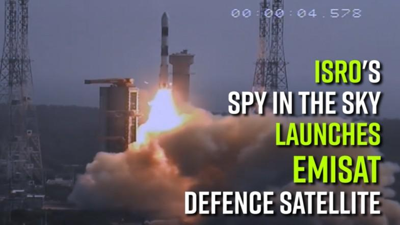 ISROs spy in the sky: launches EMISAT defence satellite