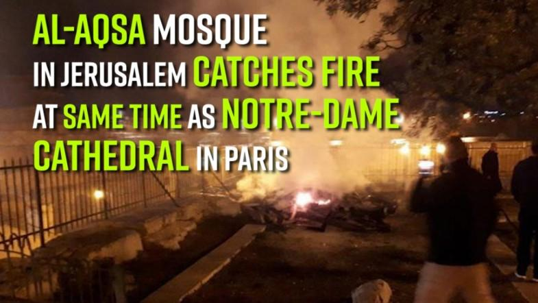 Al-Aqsa Mosque in Jerusalem catches fire at same time as Notre-Dame Cathedral in Paris