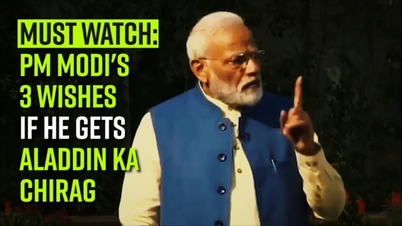 Must Watch: PM Modis 3 wishes if he gets Aladdin Ka Chirag