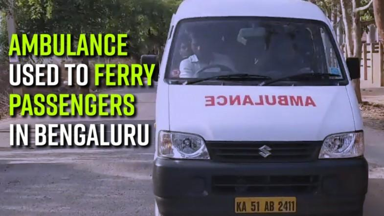 Ambulance used to ferry passengers in Bengaluru
