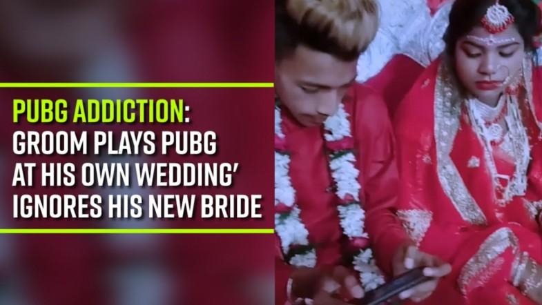 PUBG addiction: Groom plays PUBG at his own wedding ignores his new bride
