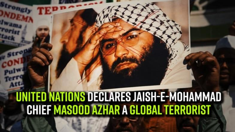 United Nations declares Jaish-e-Mohammad chief Masood Azhar as a global terrorist