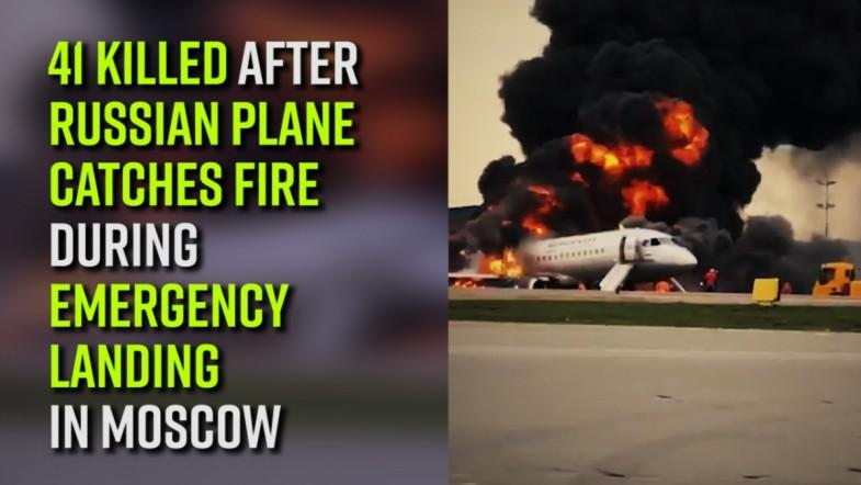 41 killed after Russian plane catches fire during emergency landing in Moscow