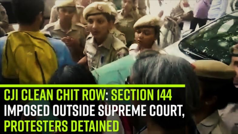 CJI clean chit row: Section 144 imposed outside SC, protesters detained