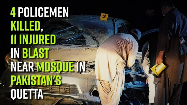 4 policemen killed, 11 injured in blast near mosque in Pakistans Quetta
