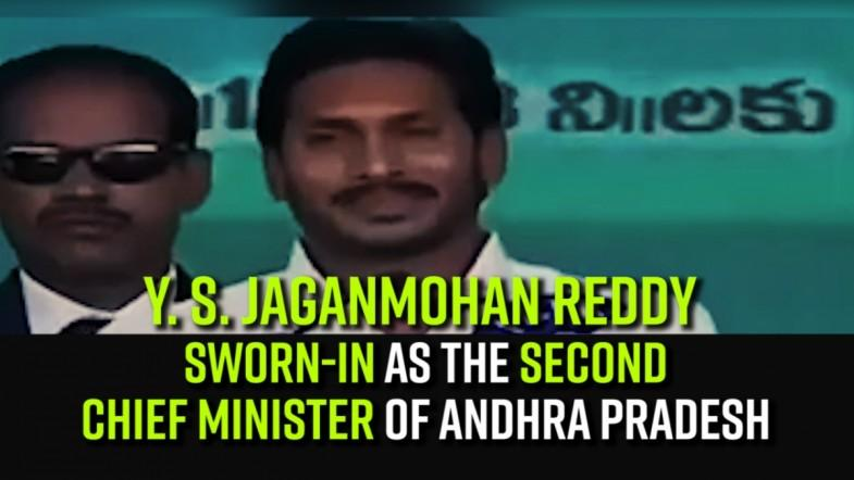 Y. S. Jaganmohan Reddy sworn-in as the second chief minister of Andhra Pradesh