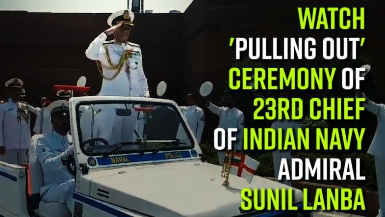 Watch | Pulling out ceremony of 23rd chief of Indian Navy Admiral Sunil Lanba