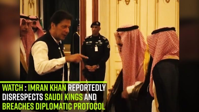 Watch : Imran Khan reportedly disrespects Saudi Kings and breaches diplomatic protocol