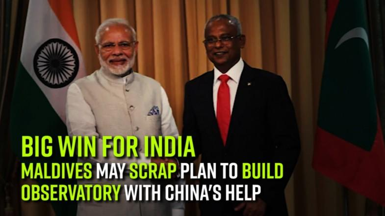 Big win for India: Maldives may scrap plan to build observatory with Chinas help