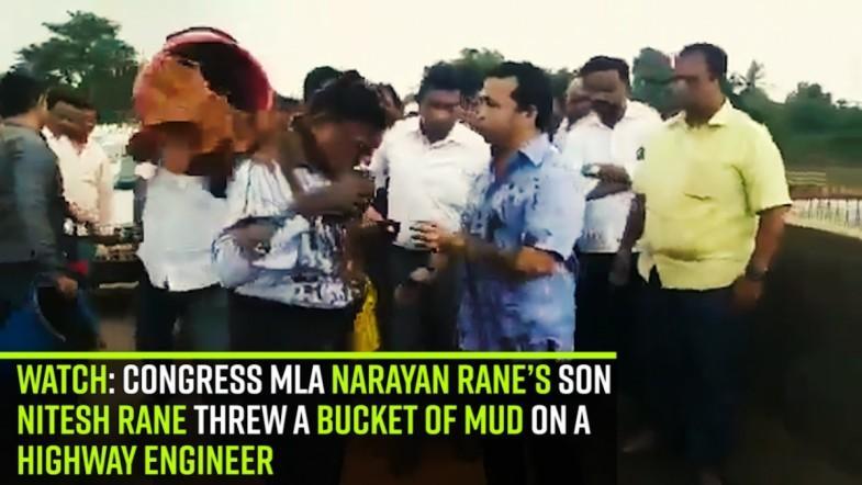 Watch: Congress MLA Narayan Rane's son Nitesh Rane threw a bucket of mud on a highway engineer