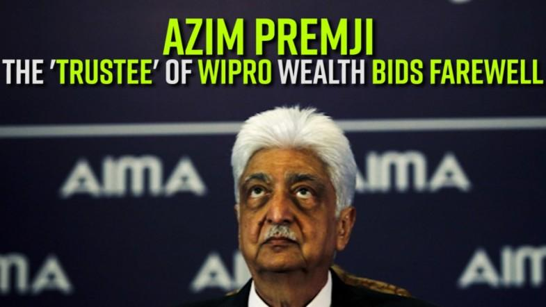 Azim Premji   The trustee of Wipro wealth bids farewell