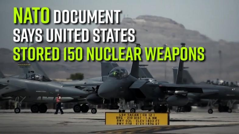 NATO document says US stored 150 nuclear weapons