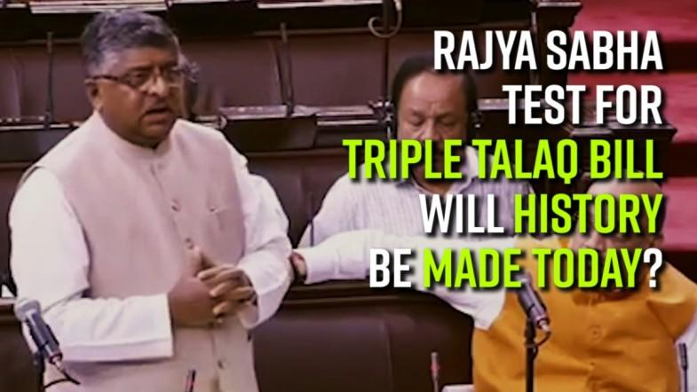 Rajya Sabha test for triple talaq bill: Will history be made today?