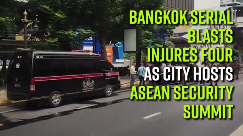 Bangkok serial blasts injure four as city hosts Asean security summit