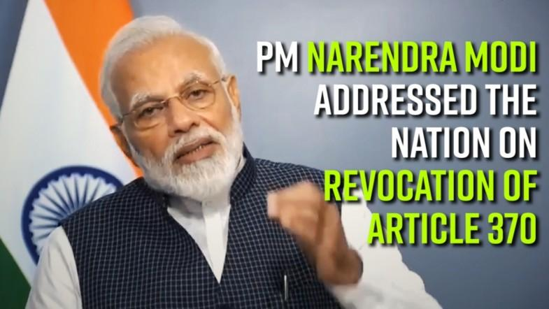 PM Narendra Modi addressed the nation on Revocation of Article 370