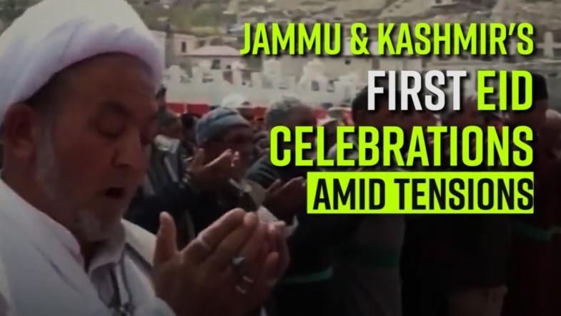 Jammu and Kashmirs First  Eid Celebrations Amid tensions