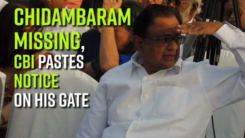 INX media case: Chidambaram missing, CBI pastes notice on his gate