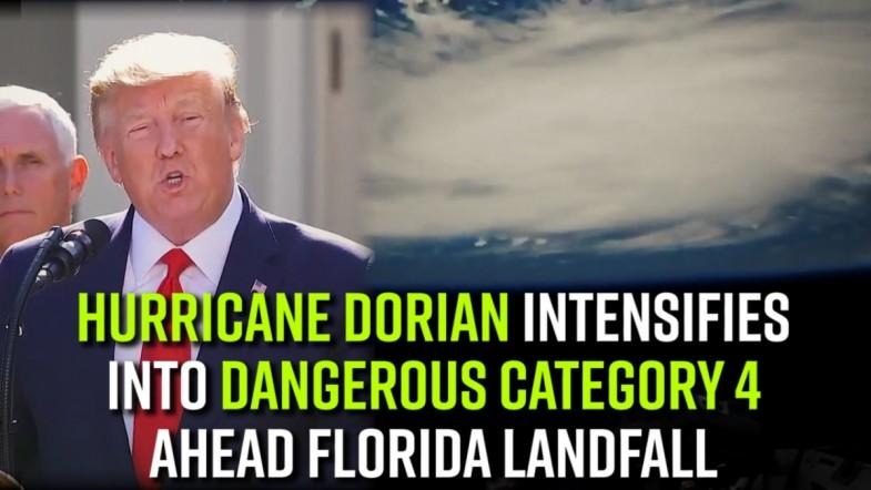 Hurricane Dorian intensifies into dangerous category 4 ahead Florida landfall