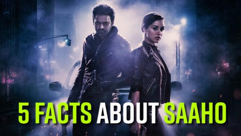 5 Facts about Saaho