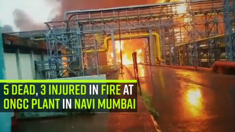5 dead, 3 injured in fire at ONGC plant in Navi Mumbai