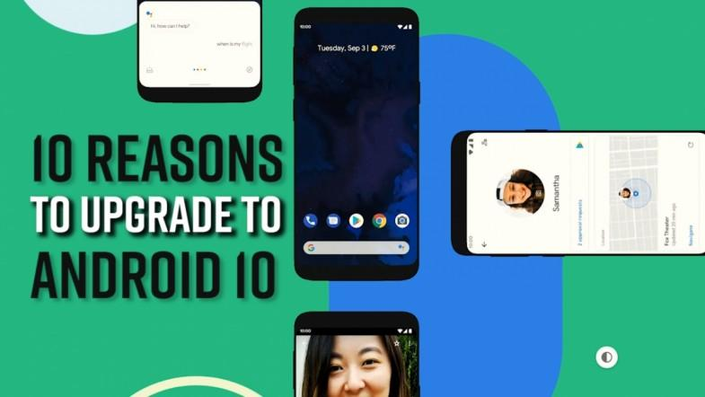 10 reasons to upgrade to Android 10