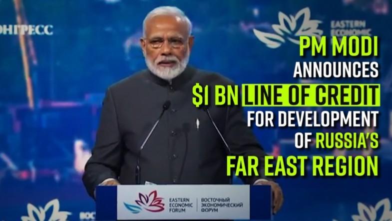 PM Modi announces $1 bn line of credit for development of Russias Far East region