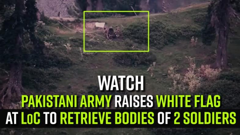Pakistani Army raises white flag at LoC to retrieve bodies of 2 soldiers