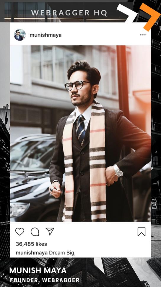 India's Top Fashion Influencer Munish Maya talks about his Influencer Marketing Startup - Webragger