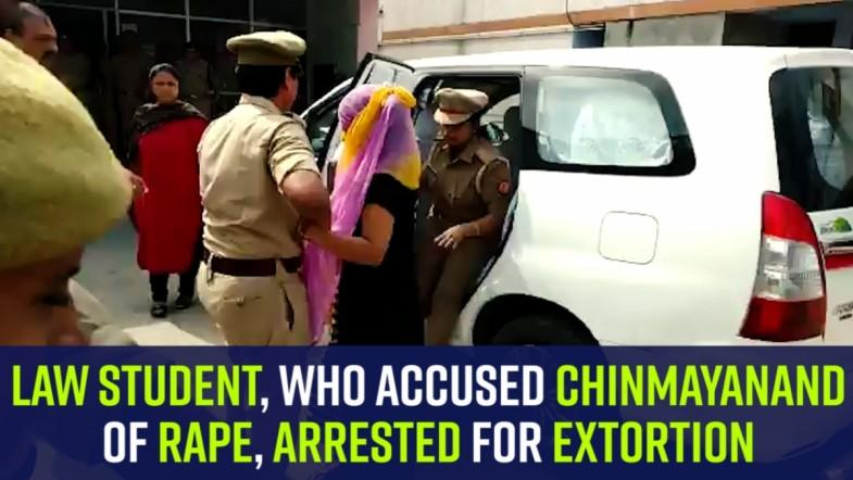 Law student, who accused Chinmayanand of rape, arrested for extortion