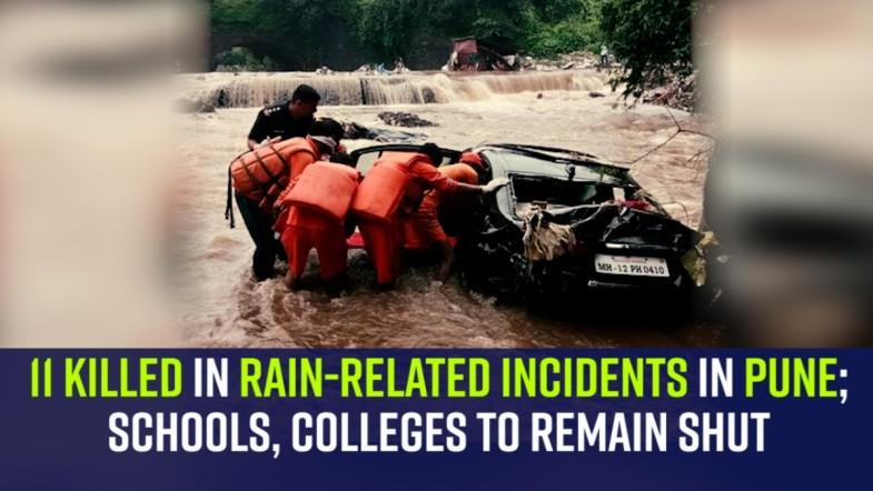11 killed in rain-related incidents in Pune; schools, colleges to remain shut