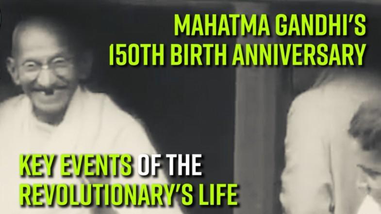 Mahatma Gandhis 150th birth anniversary: Key events of the revolutionarys life