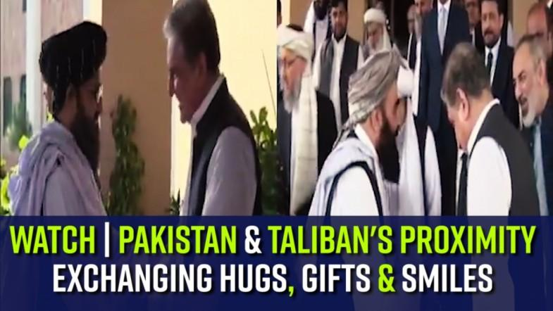 Watch | Pakistan and Talibans proximity exchanging Hugs, Gifts and Smiles