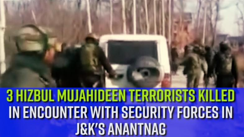 3 Hizbul Mujahideen terrorists killed in encounter with security forces in J and Ks Anantnag