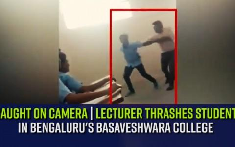 Watch | Lecturer thrashes student in Bengaluru's Basaveshwara College