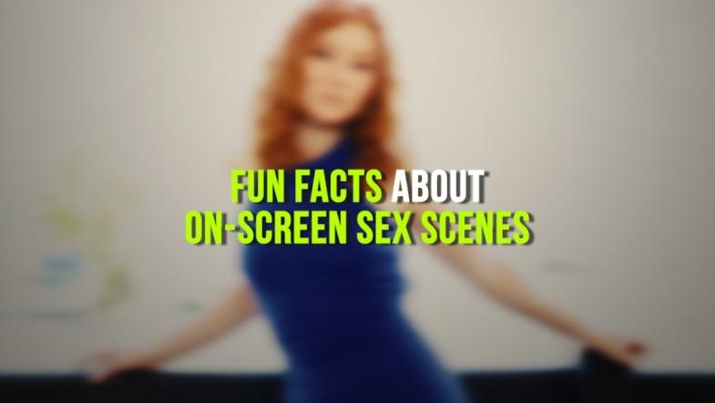 Fun facts about on-screen sex scenes