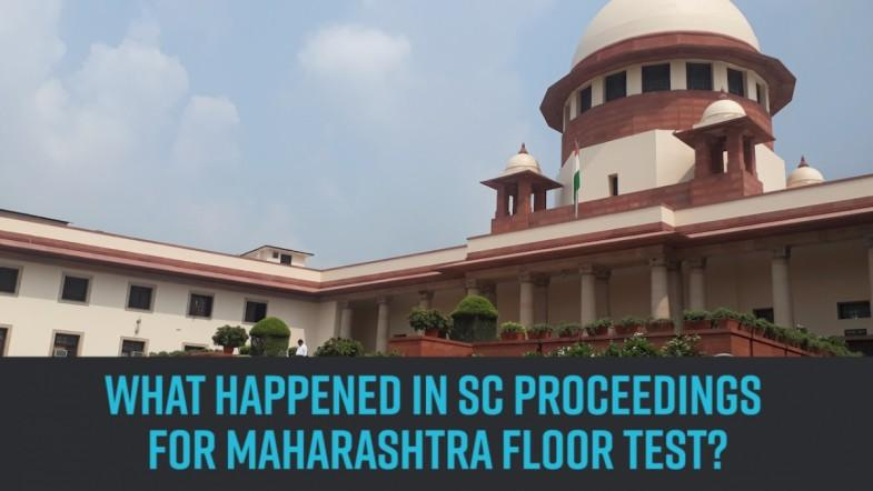 What happened in SC proceedings  for Maharashtra Floor test?