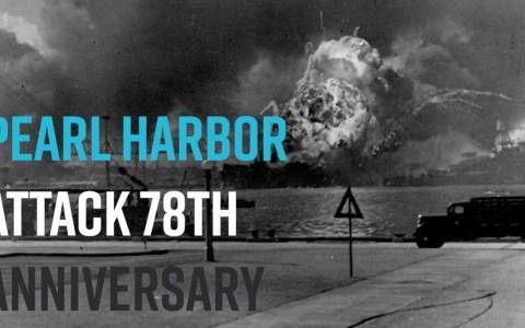 Pearl Harbor Attack 78th Anniversary