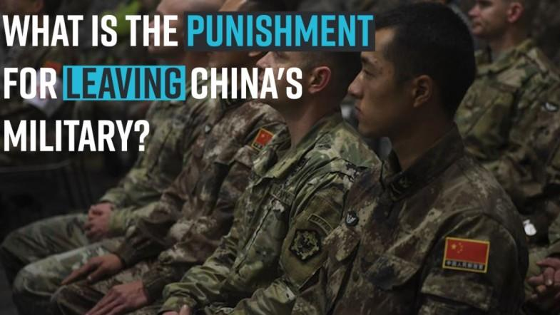 What is the punishment for leaving Chinas military?