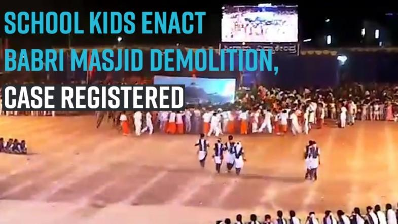 School kids enact Babri Masjid demolition, case registered