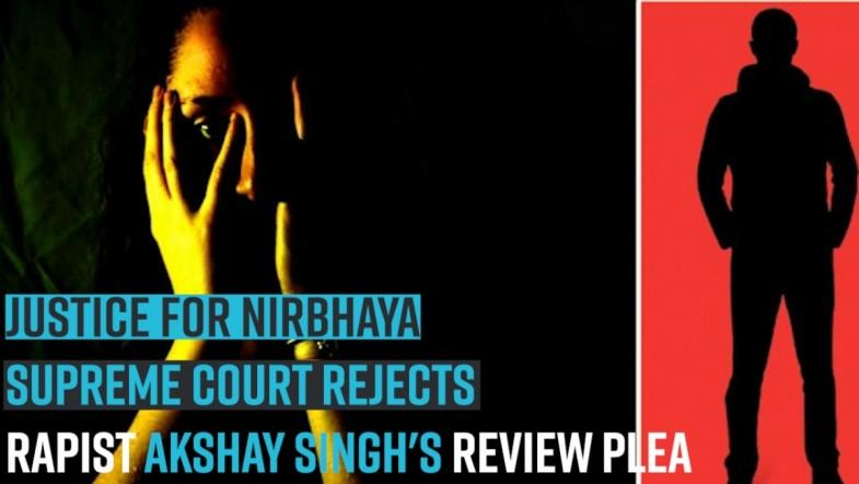 Justice for Nirbhaya | Supreme Court rejects rapist Akshay Singhs review plea