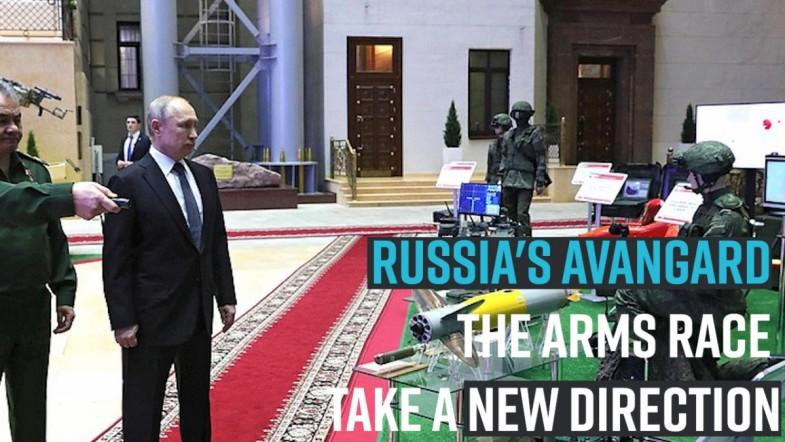 Russias Avangard : The arms race take a new direction
