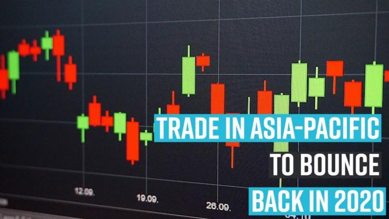 Trade in Asia-Pacific to bounce back in 2020