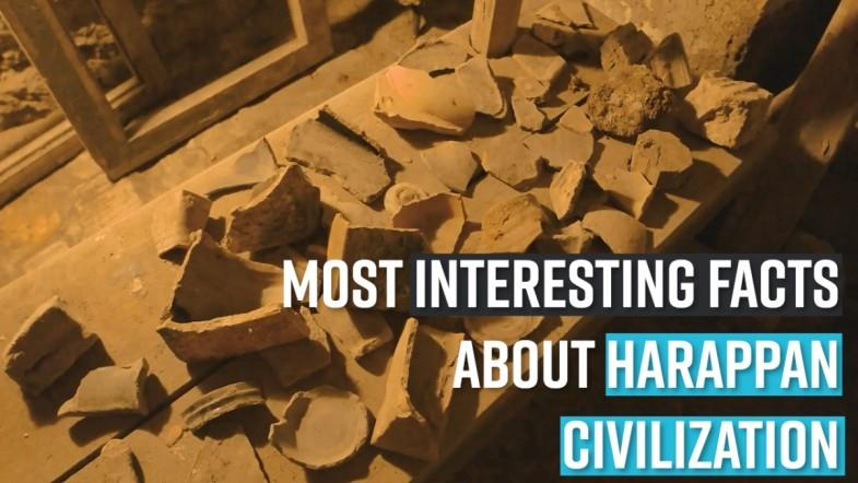 Most interesting facts about  Harappan Civilization