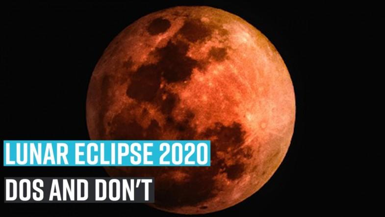 Lunar eclipse 2020: Dos and dont
