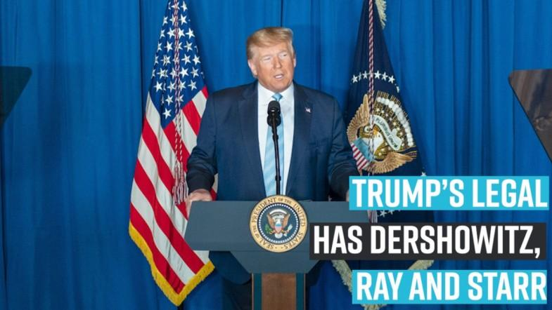 Trump Impeachment : Legal team now has Dershowitz, Ray and Starr