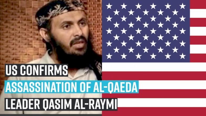 US confirms assassination of Al-Qaeda leader Qasim al-Raymi