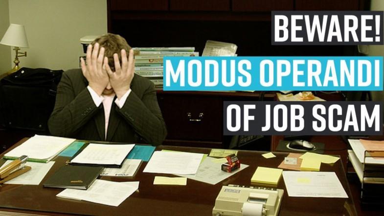 BEWARE! Modus operandi of job scam