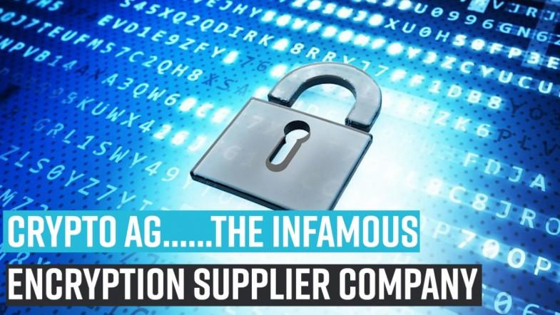 Crypto AG......The infamous encryption supplier company
