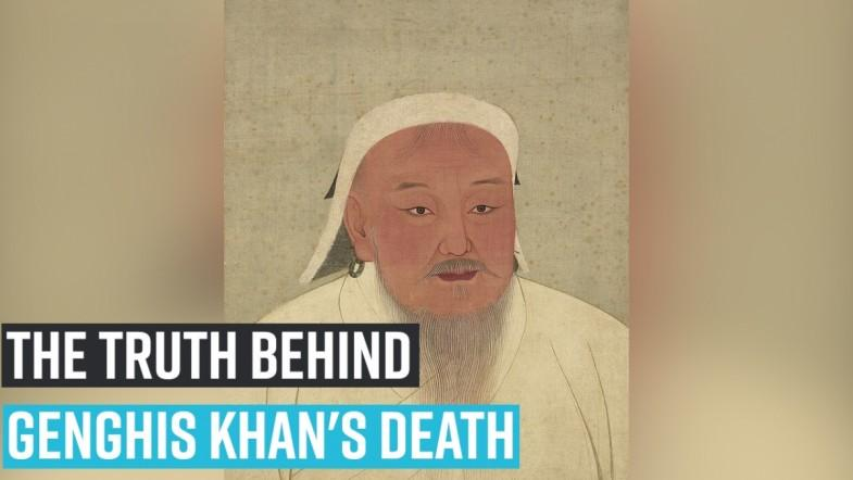 The Truth behind GENGHIS KHANS DEATH