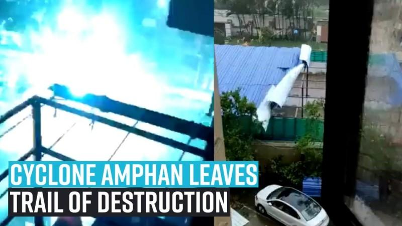 Cyclone Amphan leaves trail of destruction in West Bengal
